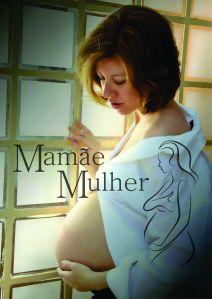 Renata Mamãe Mulher